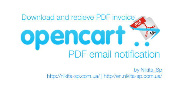Nikita Spivak PDF email notification extension for OpenCart 2.x